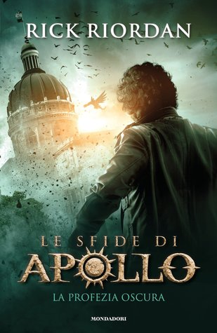 La Profezia Oscura (The Trials of Apollo, #2)