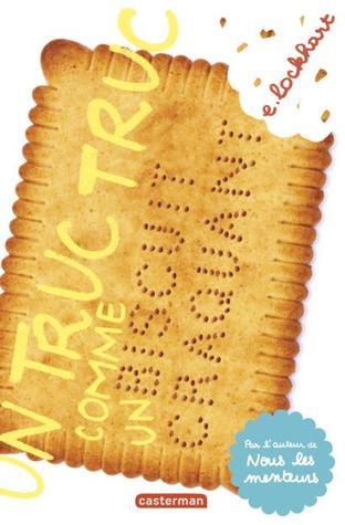 Un truc truc comme un biscuit craquant (Ruby Oliver, #1)