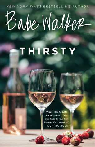 Babe Walker: Thirsty