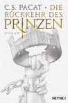Die Rückkehr des Prinzen (Captive Prince, #3)