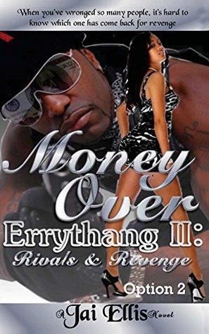 Money Over Errythang 2: Rivals & Revenge - Option 2