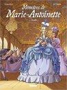 Mémoires de Marie-Antoinette : Tome 1, Versailles