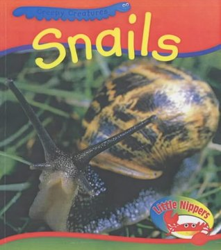 Little Nippers: Creepy Creatures Snails