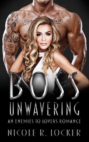Boss Unwavering (Boss #3)