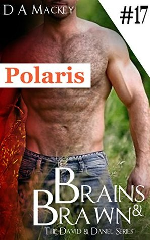 Brains & Brawn (Book 17) : The David and Daniel Series: Polaris