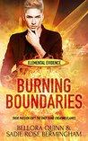 Burning Boundaries (Elemental Evidence Book 2)