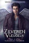 Zilveren vleugels (Vleugelstrilogie Book 2)