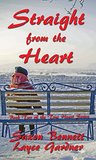 Straight from the Heart (True Heart, #2)