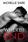 Where I End (Arrow Falls, #1)