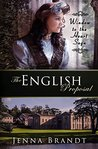 The English Proposal (Window to the Heart Saga #1)