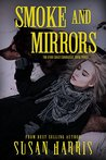 Smoke and Mirrors (The Ever Chace Chronicles Book 3)
