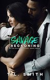 Savage Reckoning (A Savage Love Duet #2)