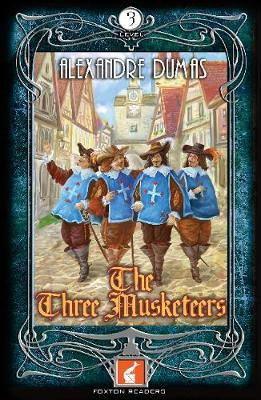 The Three Musketeers: 900 Headwords Level 3
