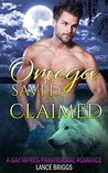 Omega Saved and Claimed (Staunton Valley Pack, #1)