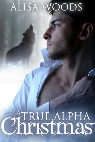A True Alpha Christmas (Shifters in Seattle #3)