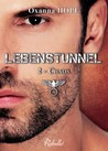 Lebenstunnel, #2 by Oxanna Hope