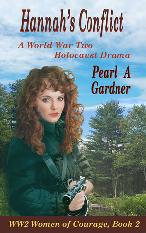 Hannah's Conflict by Pearl A. Gardner