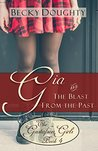 Gia and the Blast from the Past by Becky Doughty