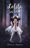 Lolita in love by Pamela Geroni