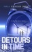 Detours in Time, #1 by Pamela Schloesser Canepa