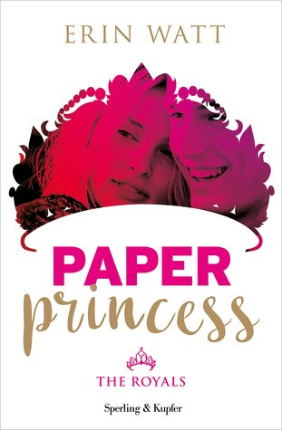 Paper Princess. The Royals (The Royals #1)