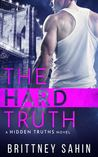 The Hard Truth (Hidden Truths, #3)