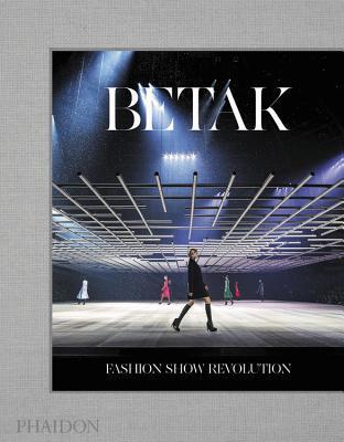 Betak: Fashion Show Revolution