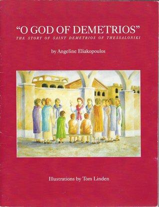o-god-of-demetrios-the-story-of-saint-demetrios-of-thessaloniki