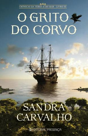 O Grito do Corvo (Crónicas da Terra e do Mar, #3)