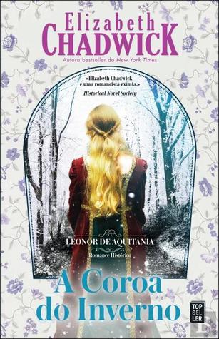 A Coroa do Inverno (Leonor de Aquitânia, #2)