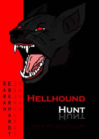 Hellhound Hunt by Sarah Eberhardt