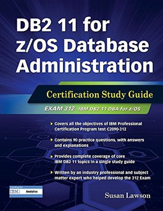 db2-11-for-z-os-database-administration-certification-study-guide-db2-dba-certification