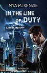 In the line of duty by Mya McKenzie