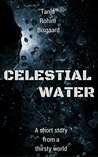 Celestial Water: A short story from a hot and polluted world