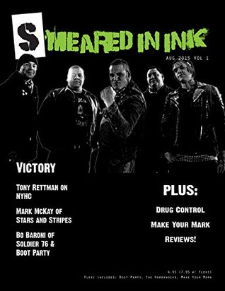 Smeared In Ink Volume 1, Issue 1: August, 2015