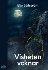 Visheten vaknar by Elin Säfström