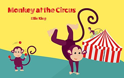 Baby Book: Monkey at the circus : (Beginner Reader Book,Early Learning, Activity, Books For Kids, Children's Books, Toddler Books, Books Online)