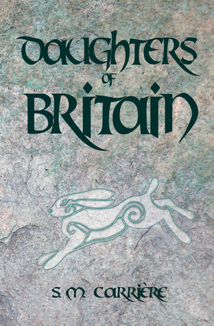 Daughters of Britain by S.M. Carrière