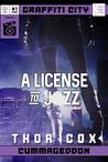 A License to Jizz (Graffiti City: Cummageddon Issue #1)