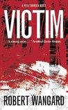 Victim: A Pete Th...