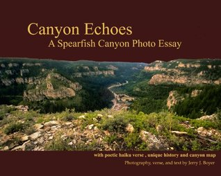 Canyon Echoes, a Spearfish Canyon Photo Essay