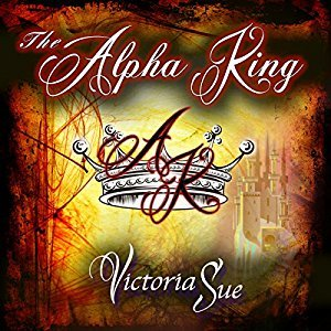 Audio Book Review: The Alpha King by Victoria Sue (Author) & Joel Leslie (Narrator)