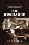 The Discharge by Gary Reilly