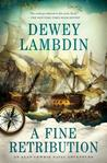 A Fine Retribution (Alan Lewrie #23)
