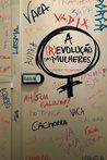 A (R)evolução das Mulheres by Mindy McGinnis