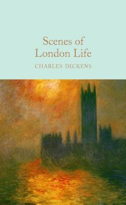 Scenes of London Life: From 'sketches by Boz'