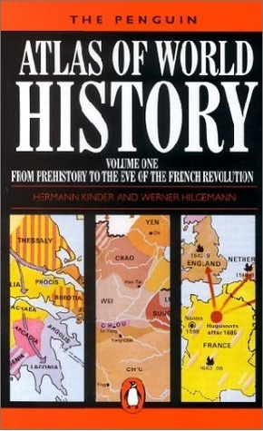 The Penguin Atlas of World History Volume I: From the Beginning to the French Revolution