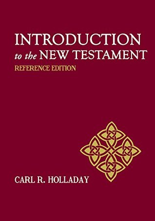 Introduction to the New Testament: Reference Edition