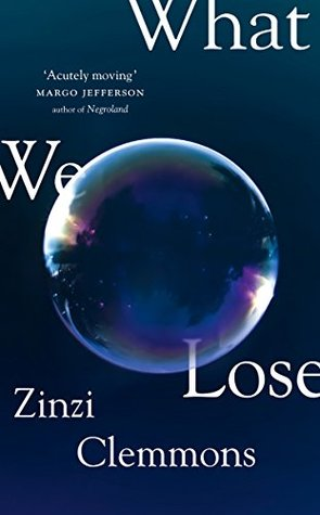 Image result for What We Lose by Zinzi Clemmons