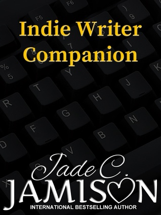 Indie Writer Companion: Making Your Self-Published Book Better